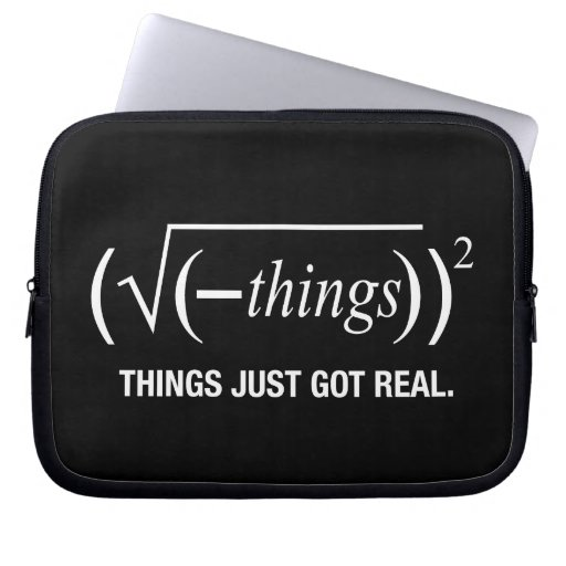 things just got real laptop sleeve