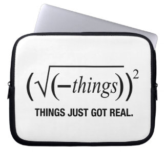things just got real laptop sleeves