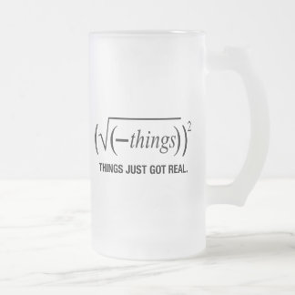 things just got real mug