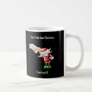 think about christmas coffee mug