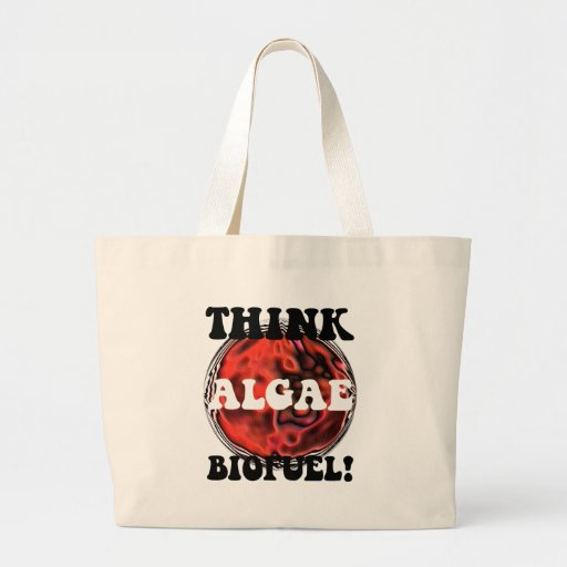 Think algae biofuel canvas bags