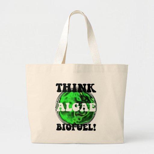 Think algae biofuel! bags