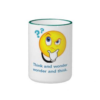 Think and wonder wonder and think--Mug Ringer Mug
