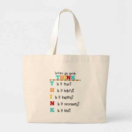 Think Before you Speak Canvas Bag