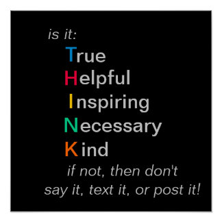 THINK - before you speak, text, or post - poster