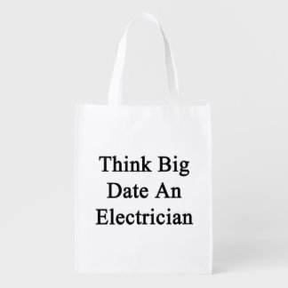 Think Big Date An Electrician Market Totes