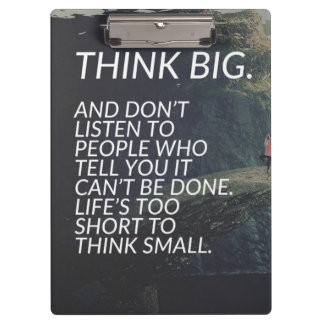 THINK BIG - Inspirational Words Clipboard