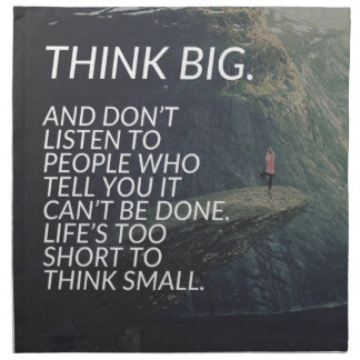 THINK BIG - Inspirational Words Napkin