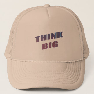 Think Big Motivational Phrases Trucker Hat