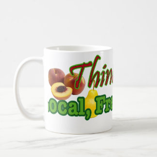 Think, Buy Local, Fresh, Organic Coffee Mug