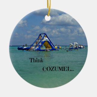 Think Cozumel! Ceramic Ornament