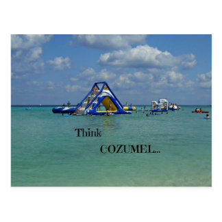 Think Cozumel! Postcard