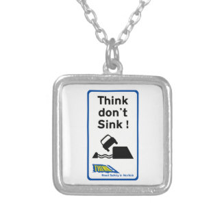 Think Don't Sink, Traffic Sign, UK Jewelry