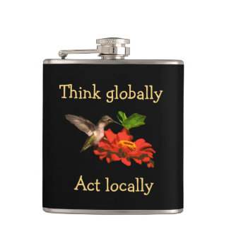 Think Globally Act Locally Hummingbird Flask