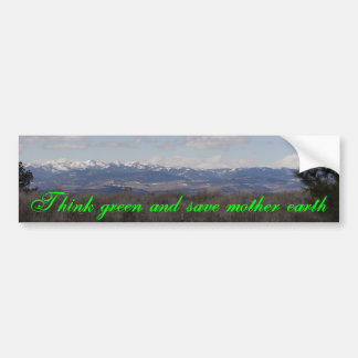 Think green and save mother earth car bumper sticker