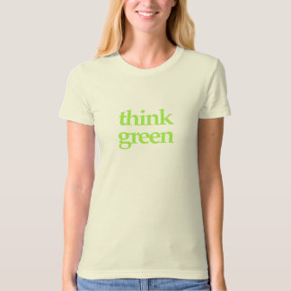 Think Green apparel T-Shirt
