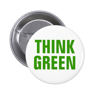 Think Green Awareness Happy Quote 6 Cm Round Badge