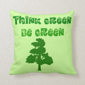 Think Green Be Green Throw Cushions