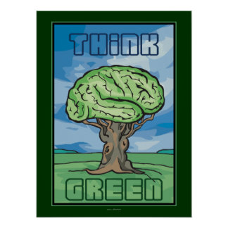 Think Green Brain Poster