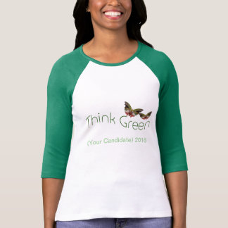Think Green, customizable 2016 campaign t-shirt