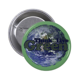 Think Green Live Green for Earth Day 6 Cm Round Badge