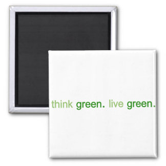 Think Green Live Green Square Magnet