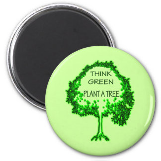 THINK GREEN PLANT A TREE 6 CM ROUND MAGNET