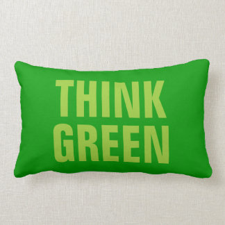 THINK GREEN Quotes Pillows