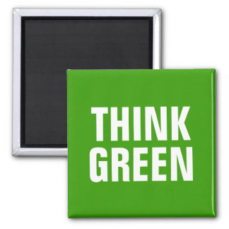 THINK GREEN Quotes Fridge Magnets