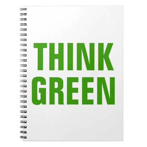 THINK GREEN Quotes Notebook