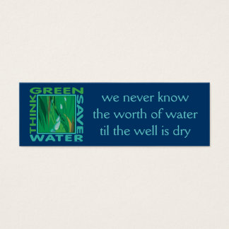Think Green, Save Water Mini Business Card
