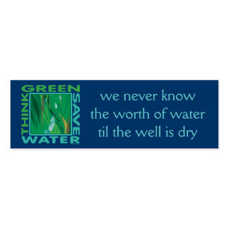 Think Green, Save Water Pack Of Skinny Business Cards