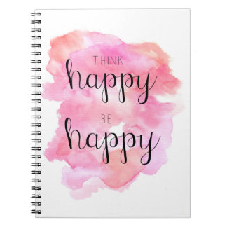 Think Happy Be Happy Spiral Notebook
