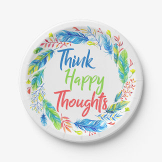 Think happy thoughts motivational paper plate