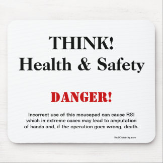 THINK Health and Safety Joke Warning Sign Mouse Pad