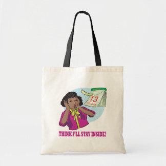 Think Ill Stay Inside Tote Bag