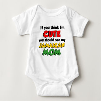 Think I'm Cute Jamaican Mom Baby Bodysuit