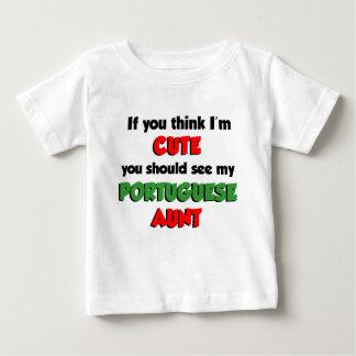 Think I'm Cute Portuguese Aunt Baby T-Shirt