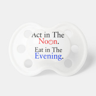 Think in The Morning. Act in The Noon. Eat in The Dummy