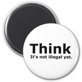 Think it's not illegal yet political gear refrigerator magnet