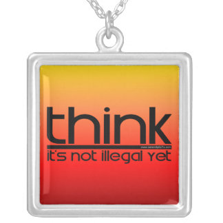 Think It's Not Illegal Yet Square Pendant Necklace