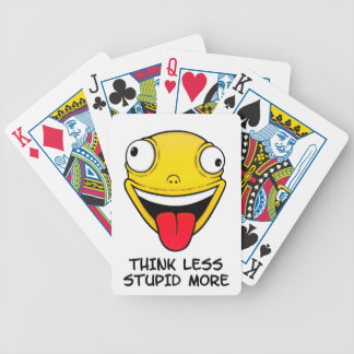 Think less, stupid more bicycle playing cards