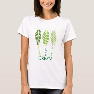 Think Love Live GREEN T-Shirt