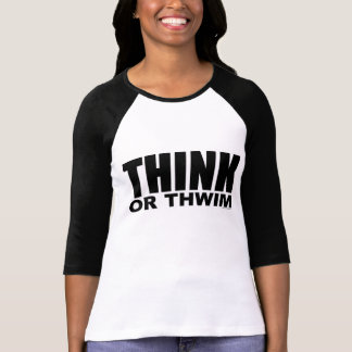 THINK or Thwim T-Shirt