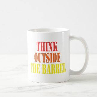 Think Outside The Barrel Coffee Mug