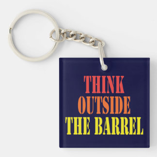Think Outside The Barrel Key Ring