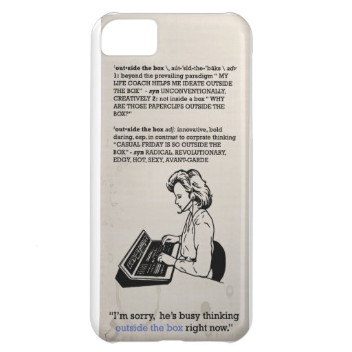think outside the box for iPhone iPhone 5C Case