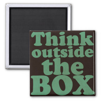 THINK outside the BOX - Motivational Magnet