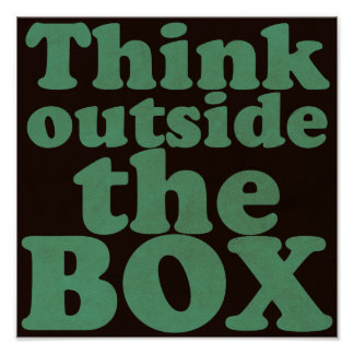 THINK outside the BOX - Motivational Poster