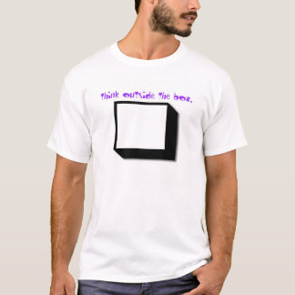 think outside the box. T-Shirt